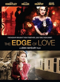 Affiche du film THE EDGE OF LOVE