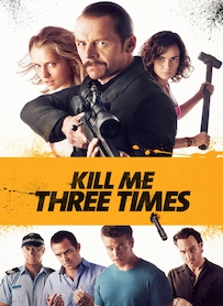Affiche du film Kill Me Three Times