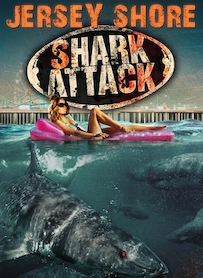 Affiche du film Jersey Shore Shark Attack