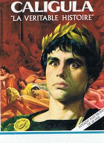 Affiche du film CALIGULA, THE UNTOLD STORY