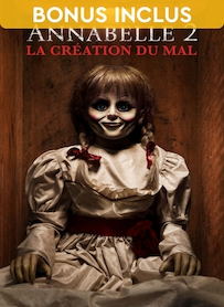 Affiche du film ANNABELLE 2 : LA CREATION DU MAL