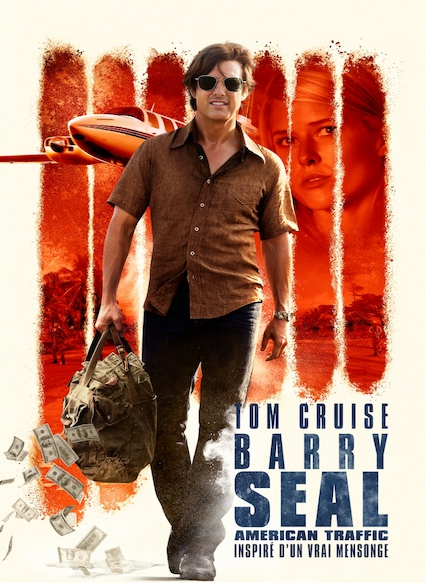 Affiche du film BARRY SEAL: AMERICAN TRAFFIC