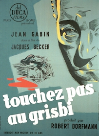 Affiche du film TOUCHEZ PAS AU GRISBI (VERSION RESTAURÉE)