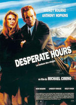 LA MAISON DES OTAGES (DESPERATE HOURS) DE MICHAEL CIMINO  (1991)