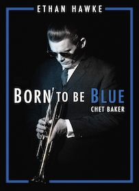Affiche du film BORN TO BE BLUE