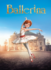 Affiche du film BALLERINA (VERSION SOURDS ET MALENTENDANTS)