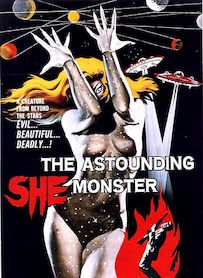 Affiche du film THE ASTOUNDING SHE MONSTER