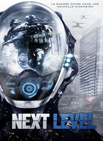 Affiche du film NEXT LEVEL
