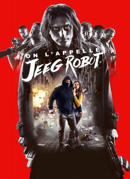 Affiche du film ON L APPELLE JEEG ROBOT