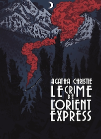 Affiche du film LE CRIME DE L ORIENT-EXPRESS (VERSION RESTAURÉE)