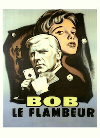 Affiche du film BOB LE FLAMBEUR (VERSION RESTAURÉE)