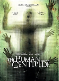 Affiche du film THE HUMAN CENTIPEDE 1