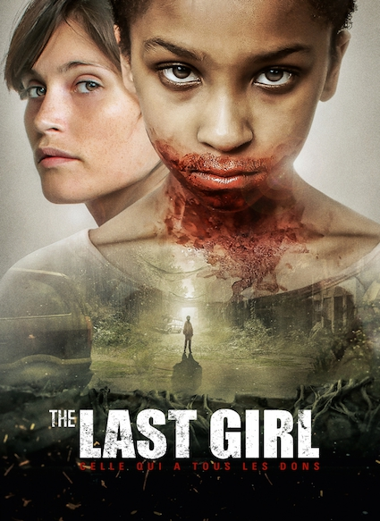 Affiche du film THE LAST GIRL - CELLE QUI A TOUS LES DONS