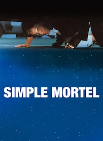 Affiche du film SIMPLE MORTEL (VERSION RESTAURÉE)