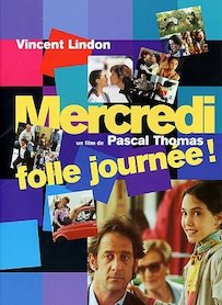 Affiche du film MERCREDI, FOLLE JOURNEE !