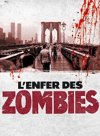 Affiche du film L ENFER DES ZOMBIES
