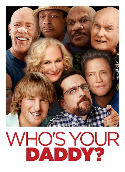 Affiche du film WHO S YOUR DADDY ?