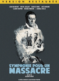 Affiche du film SYMPHONIE POUR UN MASSACRE (VERSION RESTAURÉE)