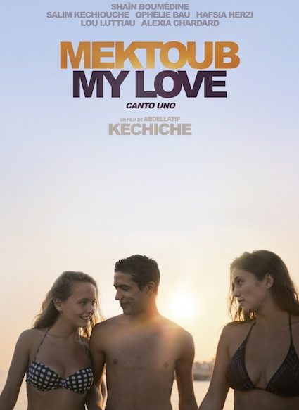 Affiche du film MEKTOUB MY LOVE: CANTO UNO