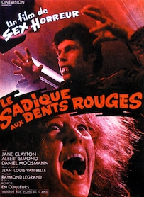 Affiche du film LE SADIQUE AUX DENTS ROUGES