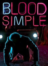 Affiche du film BLOOD SIMPLE (VERSION RESTAURÉE)