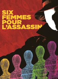 Affiche du film SIX FEMMES POUR L ASSASSIN (VERSION RESTAURÉE)