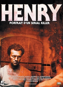 Affiche du film HENRY, PORTRAIT D UN SERIAL KILLER