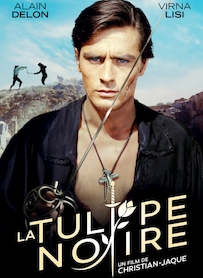 Affiche du film LA TULIPE NOIRE (VERSION RESTAURÉE)