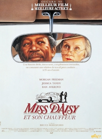 Affiche du film MISS DAISY ET SON CHAUFFEUR (VERSION RESTAURÉE)