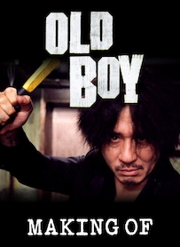Affiche du film MAKING OF DE OLD BOY