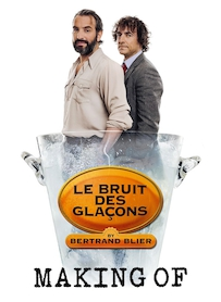 Affiche du film MAKING OF DU BRUIT DES GLAÇONS