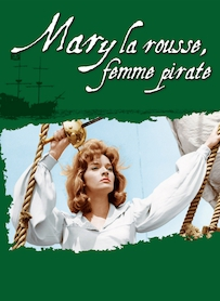 Affiche du film MARY LA ROUSSE, FEMME PIRATE