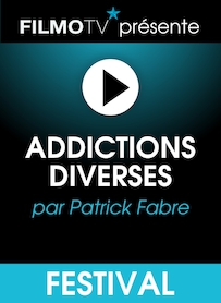 Affiche du film ADDICTIONS DIVERSES
