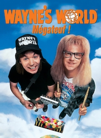 Affiche du film WAYNE S WORLD