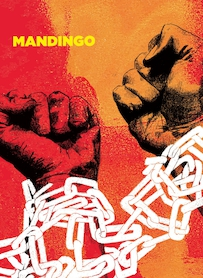 Affiche du film MANDINGO (VERSION RESTAURÉE)