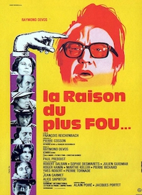 Affiche du film LA RAISON DU PLUS FOU