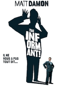 Affiche du film The Informant !