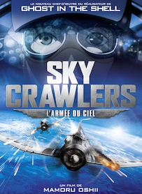 Affiche du film THE SKY CRAWLERS : L ARMÉE DU CIEL