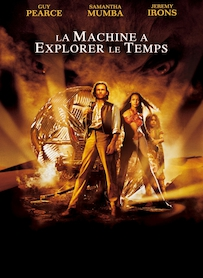 Affiche du film LA MACHINE A EXPLORER LE TEMPS