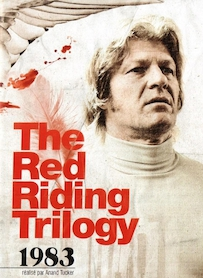 Affiche du film THE RED RIDING TRILOGY 1983