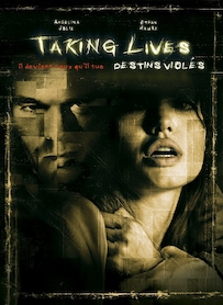 Affiche du film TAKING LIVES, DESTINS VIOLES