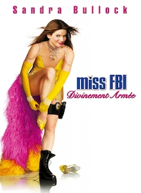 Affiche du film MISS FBI : DIVINEMENT ARMÉE