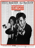 GUET-APENS DE SAM PECKINPAH, (THE GETAWAY, 1972)