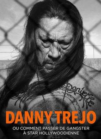 INMATE#1 THE RISE OF DANNY TREJO