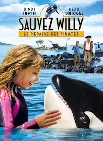Affiche du film Sauvez Willy 4 : le repaire des pirates