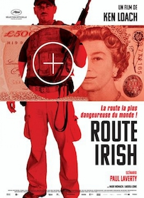 Affiche du film ROUTE IRISH