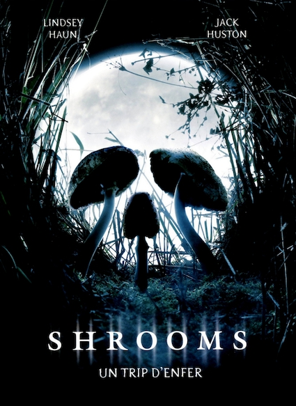 Affiche du film SHROOMS