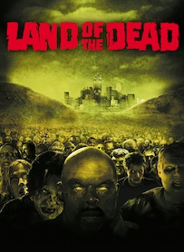 Affiche du film LAND OF THE DEAD, LE TERRITOIRE DES MORTS