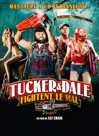 Affiche du film TUCKER AND DALE FIGHTENT LE MAL