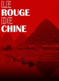 Affiche du film LE ROUGE DE CHINE